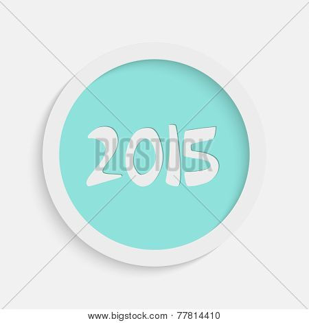 Merry Christmas and Happy New Year celebrations sticker, tag or label design with stylish text 2015.