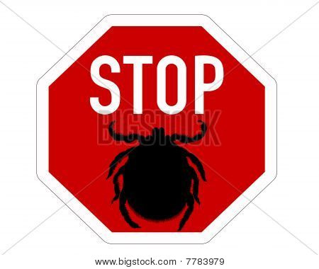 Stop Sign For Ticks