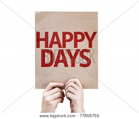 Happy Days card isolated on white background