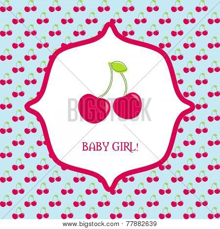 Vector cute greetings card with chery berries. Baby girl arrival or shower card. It's a girl card design.