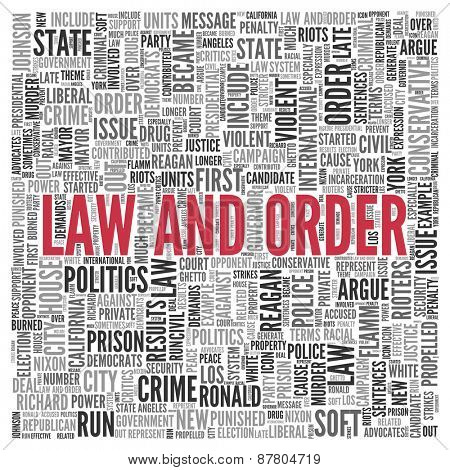Close up Red LAW AND ORDER Text at the Center of Word Tag Cloud on White Background.