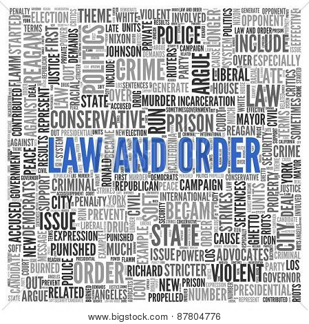 Close up Blue LAW AND ORDER Text at the Center of Word Tag Cloud on White Background.
