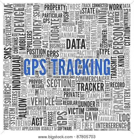 Close up GPS TRACKING Text at the Center of Word Tag Cloud on White Background.