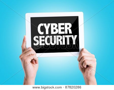 Tablet pc with text Cyber Security with blue background
