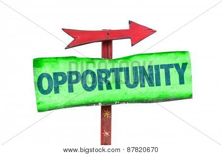 Opportunity sign isolated on white