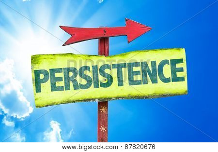 Persistence sign with sky background