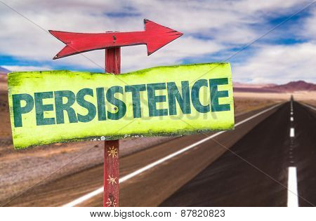 Persistence sign with road background