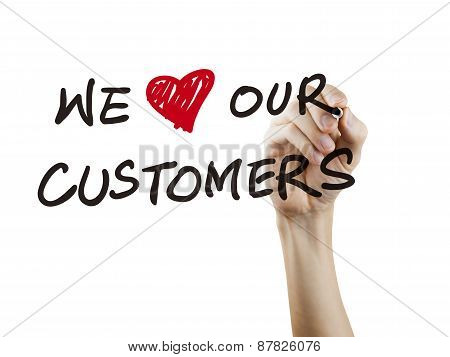 We Love Our Customers Words Written By Hand