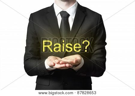 Businessman In Black Suit Begging Gesture Raise