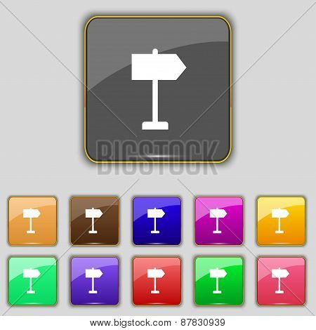 Signpost Icon Sign. Set With Eleven Colored Buttons For Your Site. Vector