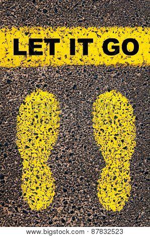 Let It Go Message. Conceptual Image
