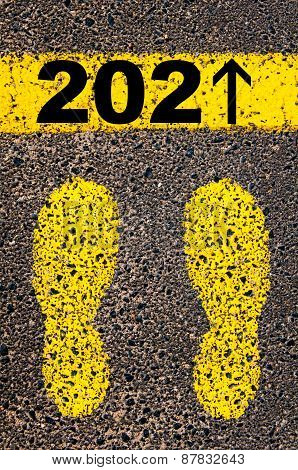 Year 2021 is coming message. Conceptual Image