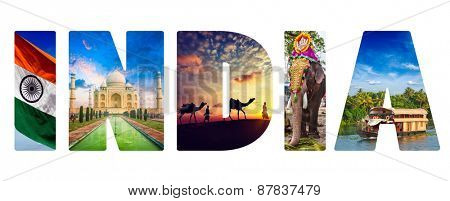 Travel Indica concept background - India text with indian tourist attractions iconic images on letters