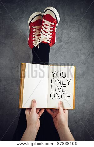 You Only Live Once Concept