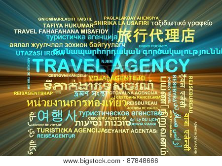 Background concept wordcloud multilanguage international many language illustration of travel agency glowing light
