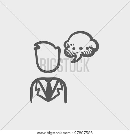Man with speech bubble sketch icon for web and mobile. Hand drawn vector dark grey icon on light grey background.