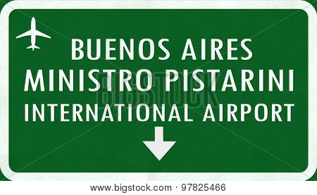 Buenos Aires Ministro Pistarini Argentina International Airport Highway Sign