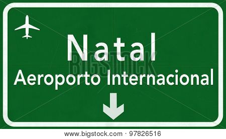 Natal Brazil International Airport Highway Sign
