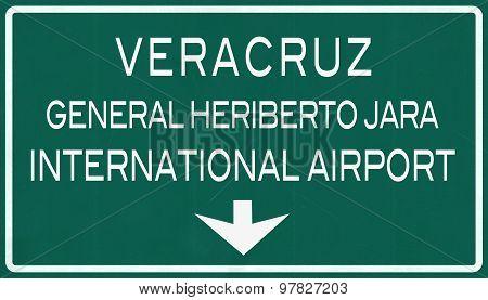 Veracruz Mexico International Airport Highway Sign