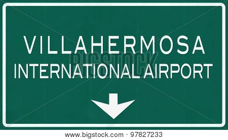Villahermosa Mexico International Airport Highway Sign