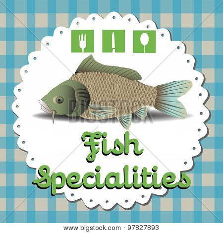 Fish specialties
