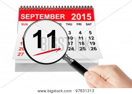 911 Never Forget Concept. 11 September 2015 Calendar With Magnifier