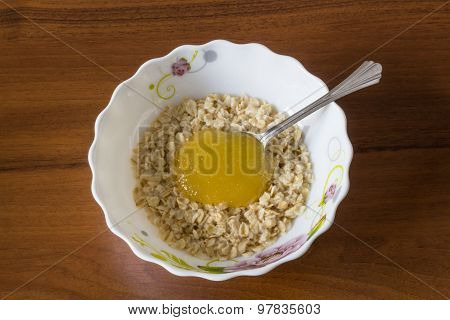 Oatmeal with honey.