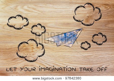 Let Your Imagination Take Off (paper Airplane Illustration)