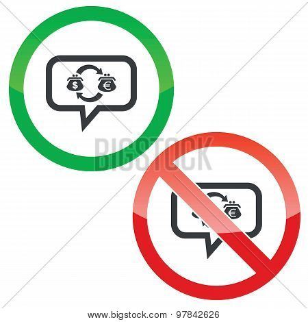 Dollar-euro trade message permission signs