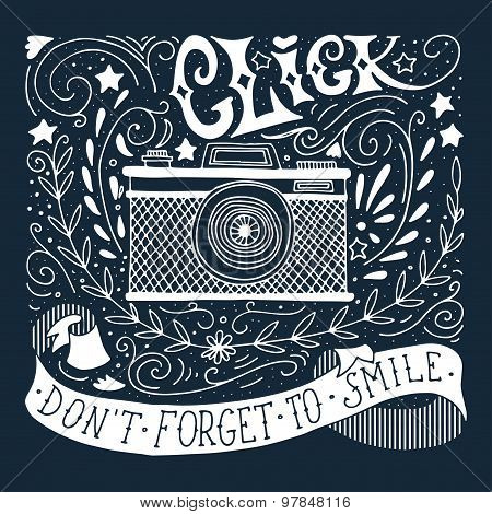 Hand Drawn Vintage Print With A Camera And Hand Lettering