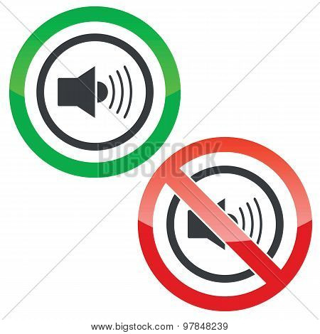 Loud sound permission signs