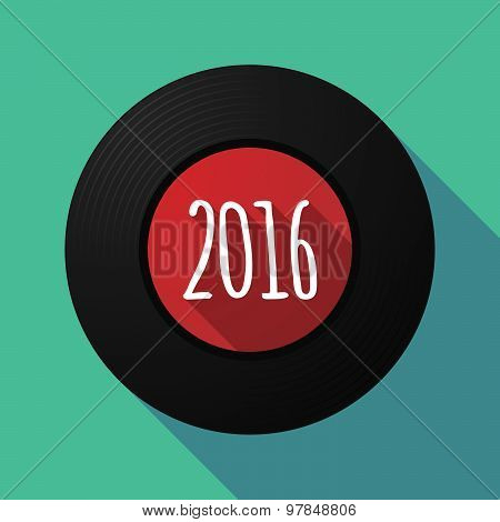 Vinyl Record With A 2016 Sign