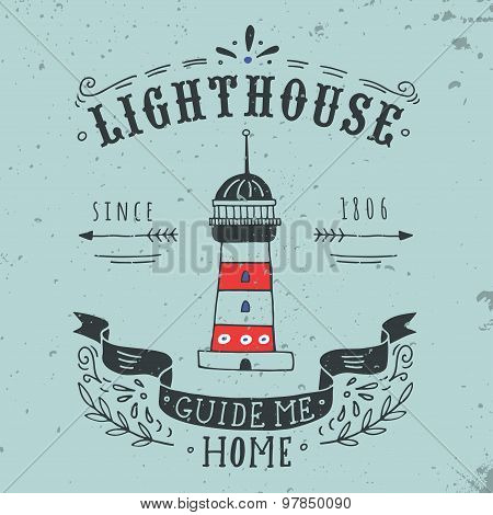 Hand Drawn Vintage Label With A Lighthouse And Lettering