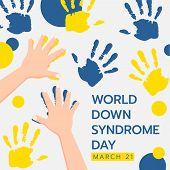 World Down Syndrom Day Banner With Child Hand Doing Yellow And Blue Hand Paint Abstract Background   poster