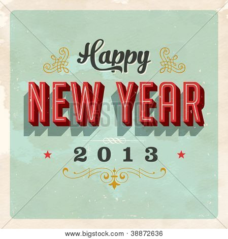 Vintage New Year's Eve Card - Vector EPS10. Grunge effects can be easily removed for a brand new, clean sign.