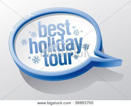 Best Holiday tour speech bubble.