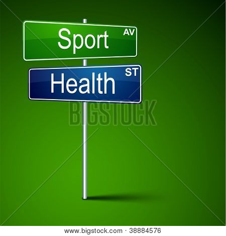 Vector direction road sign with sport health words.