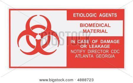 Etiologic Agents Warning Label