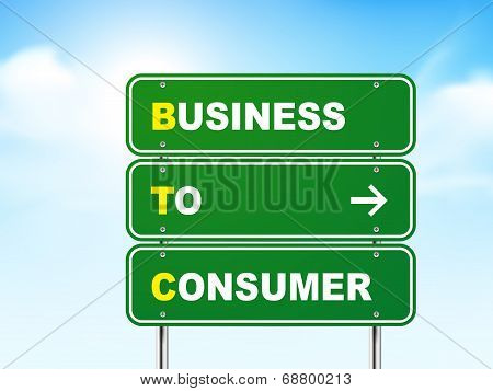 3D Business To Consumer Road Sign