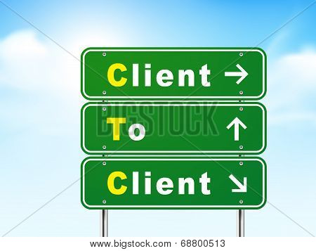 3D Road Sign With Client To Client