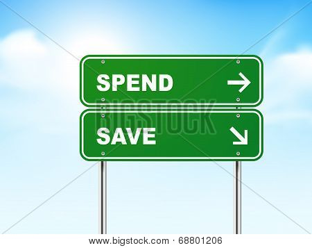 3D Road Sign With Spend And Save