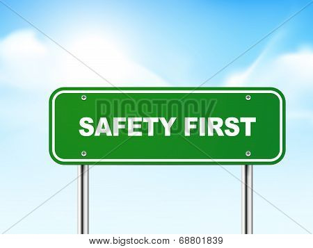 3D Safety First Road Sign