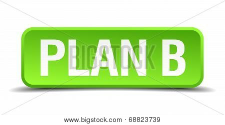 Plan B Green 3D Realistic Square Isolated Button