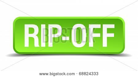 Rip-off Green 3D Realistic Square Isolated Button