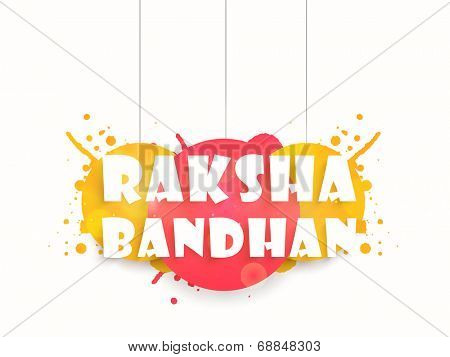 Stylish hanging text Raksha Bandhan on colorful yellow and pink color background.