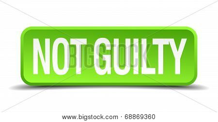 Not Guilty Green 3D Realistic Square Isolated Button