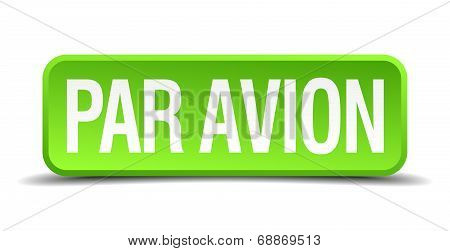 Par Avion Green 3D Realistic Square Isolated Button