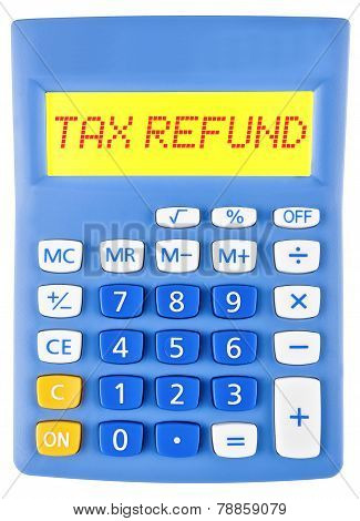 Calculator With Tax Refund On Display
