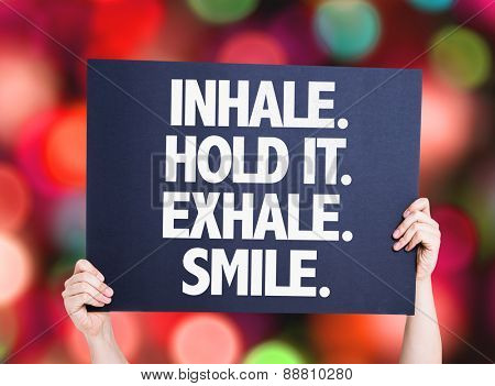 Inhale Hold It Exhale Smile card with bokeh background