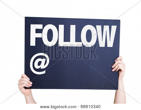 Follow with a copy space card isolated on white